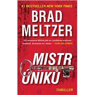 Mistr úniků - Brad Meltzer