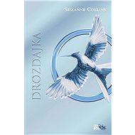 Drozdajka - Hry o život 3 (SK) - Elektronická kniha