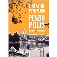 Penziopolis - Elektronická kniha