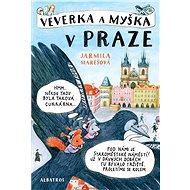 Veverka a Myška v Praze - Elektronická kniha