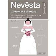 Nevěsta - uživatelská příručka  - Elektronická kniha