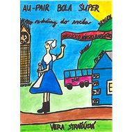 Au-pair bola super - Elektronická kniha