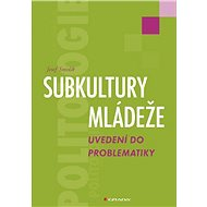 Subkultury mládeže - Elektronická kniha