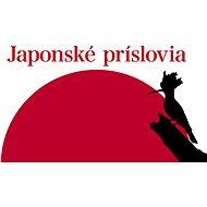Japonské príslovia (SK) - Elektronická kniha