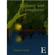Tajomný kód templárov - Elektronická kniha