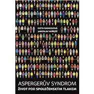Aspergerův syndrom - Iveta Radkovová