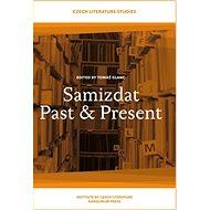 Samizdat Past and Present - Tomáš Glanc
