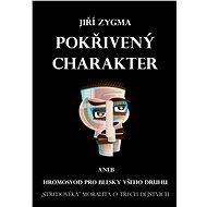 Pokřivený charakter - Jiří Zygma