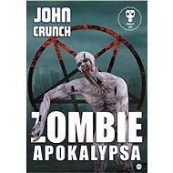 Zombie apokalypsa - John Crunch