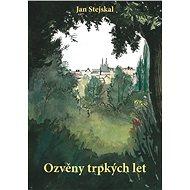 Ozvěny trpkých let - Elektronická kniha -  Jan Stejskal