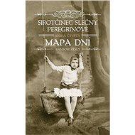 Sirotčinec slečny Peregrinové: Mapa dní - Elektronická kniha