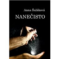 Nanečisto - Anna Šuláková