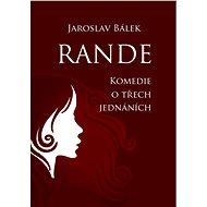 Rande - Jaroslav Bálek