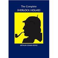 The Complete Sherlock Holmes (EN) - Elektronická kniha