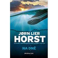 Na dně - Jorn Lier Horst