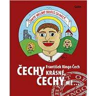 Čechy krásné, Čechy mé - E-kniha