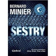 Sestry (SK) - Bernard Minier, 424 stran