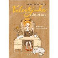 Valentýnka a daleké kraje - Elektronická kniha