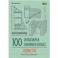 100 osvědčených stavebních detailů - zednictví - E-kniha