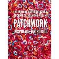 Patchwork inspirace přírodou - Elektronická kniha