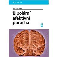 Bipolární afektivní porucha - E-kniha