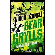 Dobrodružstvá z džungle 2: Návrat do džungle (SK) - Elektronická kniha