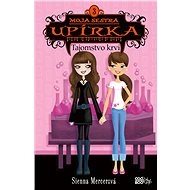 Moja sestra upírka 3 Tajomstvo krvi - Elektronická kniha