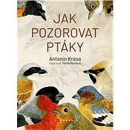 Jak pozorovat ptáky - Elektronická kniha