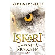 Iskari - Uvězněná královna - Elektronická kniha