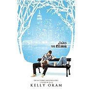 Jako ve filmu - Kelly Oram