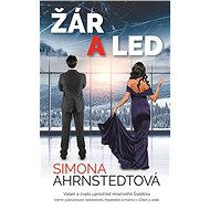 Žár a led - Simona Ahrnstedtová, 488 stran
