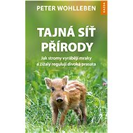 Tajná síť přírody - Peter Wohlleben, 208 stran