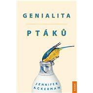 Genialita ptáků - Jennifer Ackerman, 351 stran