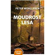 Moudrost lesa - Peter Wohlleben, 255 stran