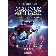 Magnus Chase a bohové Ásgardu – Příběhy z devíti světů - Elektronická kniha