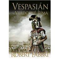 Vespasián: Vládcové Říma - Elektronická kniha