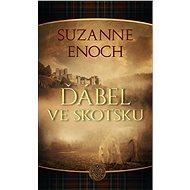 Ďábel ve Skotsku - Suzanne Enoch, 312 stran