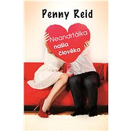 Neandrtálka našla člověka - Penny Reid, 416 stran