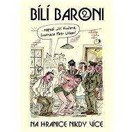 Bílí baroni II. - Elektronická kniha