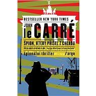 Špion, který přišel z chladu - John Le Carré, 280 stran