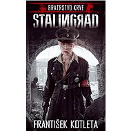 Bratrstvo krve: Stalingrad - Elektronická kniha