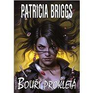 Bouří prokletá - Patricia Briggs, 320 stran