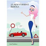 Já jsem výborná řidička - Elektronická kniha