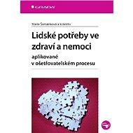 Lidské potřeby ve zdraví a nemoci - Elektronická kniha