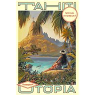 Tahiti - Michal Hvorecký, 160 stran