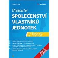 Účetnictví společenství vlastníků jednotek - 2. vydání - Martin Durec, 192 stran