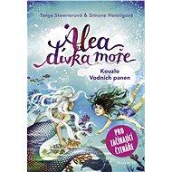 Alea - dívka moře: Kouzlo Vodních panen (pro začínající čtenáře) - E-kniha