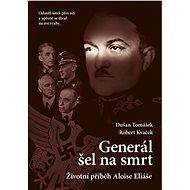 Generál šel na smrt-2.vyd. - Elektronická kniha