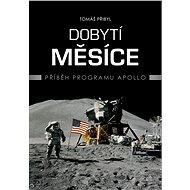 Dobytí Měsíce - Tomáš Přibyl, 256 stran