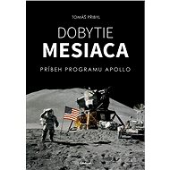 Dobytie Mesiaca (SK) - Tomáš Přibyl, 256 stran